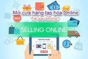 Cửa hàng tạp hóa online là gì? Cách kinh doanh tạp hóa online hiệu quả