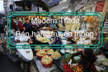 Modern Trade là gì? Traditional Trade là gì? So sánh khác biệt